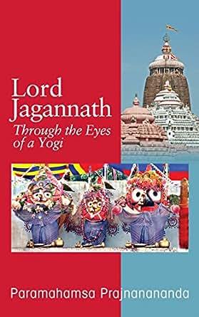 Lord Jagannath: Through the Eyes of a Yogi eBook