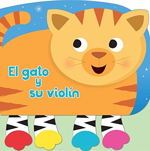 El Gato Y Su Violín (Puntitas Alegres) por Kidsbooks