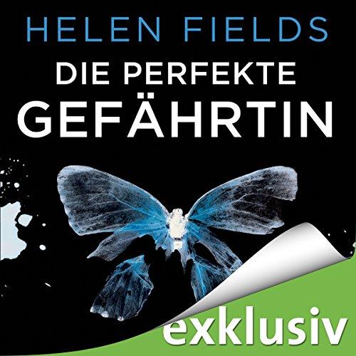 Buchseite und Rezensionen zu 'Die perfekte Gefährtin' von Helen Fields