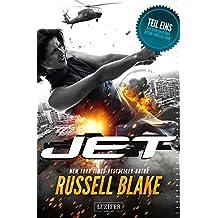 JET: Thriller von New York Times Bestseller Autor Russell Blake
