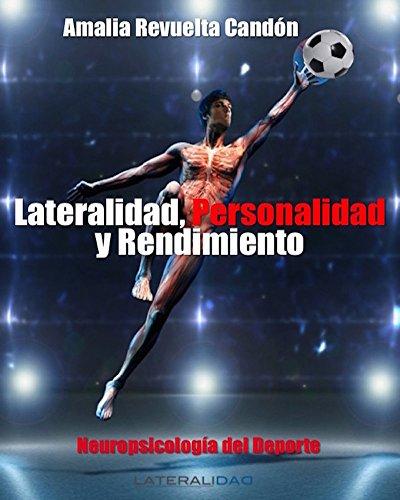Lateralidad, Personalidad y Rendimiento: Neuropsicología del Deporte