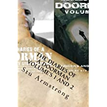 The Diaries of a Doorman - Volume's 1 and 2: A Collection of True Short Stories - Bouncers and Bravado
