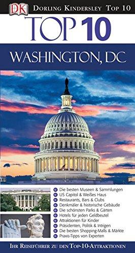 Reiseführer: Top 10 Washington D.C.