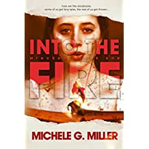 Into The Fire: A From The Wreckage Standalone Novel (Wrecked Book 1)