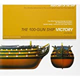 The 100-Gun Ship Victory (Anatomy of the Ship)