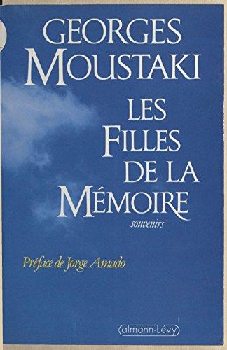 Livres audio télécharger des livres audio Les Filles de la mémoire : Souvenirs PDF RTF