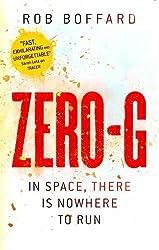 Zero-G (Outer Earth) by Rob Boffard (2016-01-21)
