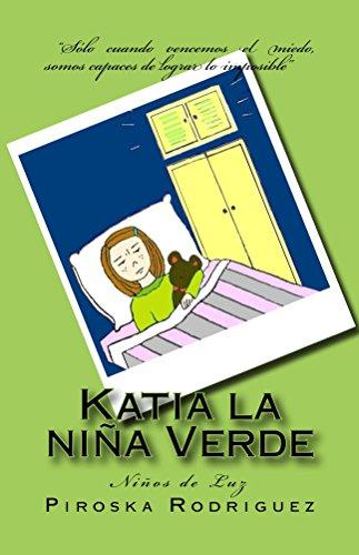 Katia la niña Verde (Niños de Luz nº 2) por Piroska Rodriguez