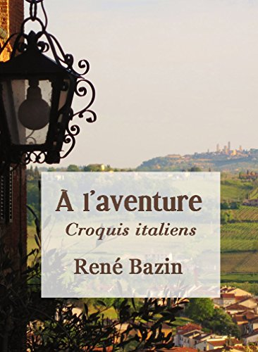 À l'aventure: Croquis italiens