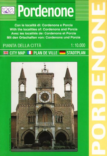 Pordenone. Pianta della città 1:10.000: With the Localities of Cordenons and Porcla (Carte stradali) por Litografia Artistica Cartografica (LAC)