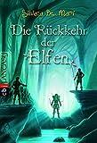 Die Rückkehr der Elfen (Die Elfensaga, Band 4)