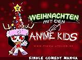Weihnachten mit den Anime Kids