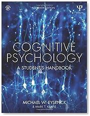 Cognitive Psychology: A Student\'s Handbook