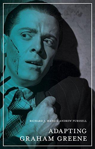 Adapting Graham Greene (The Adaptation Series) (English Edition) por Richard J. Hand