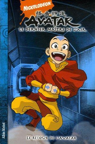 Avatar, le dernier maître de l'air, Tome 2 : Le retour de l'avatar