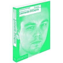 Leonardo DiCaprio: Anatomy of an Actor by Florence Colombani (2015-06-25)
