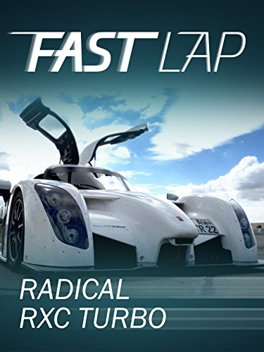 Fast Lap: Radical RXC Turbo -