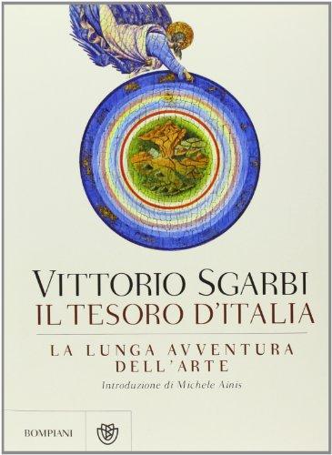 La lunga avventura dell'arte. Il tesoro d'Italia. Ediz. illustrata