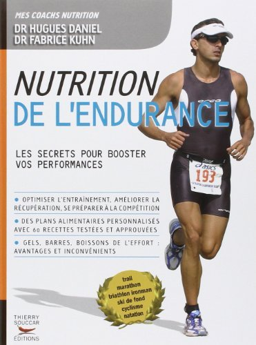 Nutrition de l'endurance de Fabrice Kuhn (24 mai 2012) Broché