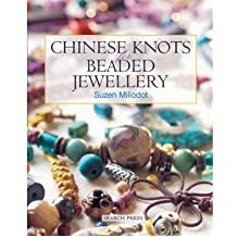 [(Chinese Knots for Beaded Jewellery)] [Author: Suzen Millodot] published on (April, 2003)