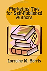 Marketing Tips for Self-Published Authors