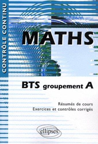 Maths : BTS groupement A par Claudine Cherruau