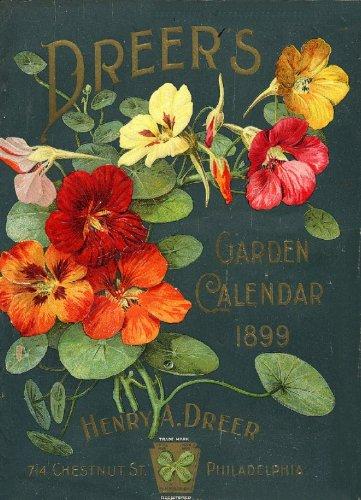 dreers-garden-calendar-1899-vintage-seed-cover-picture-sc056-matt-a3-size