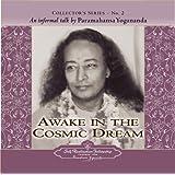 Awake in the Cosmic Dream (Collector's Series No. 2)