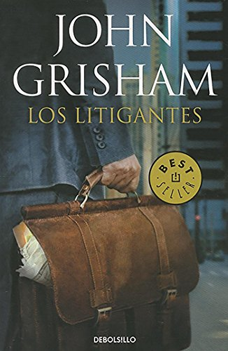Los litigantes (BEST SELLER) por John Grisham