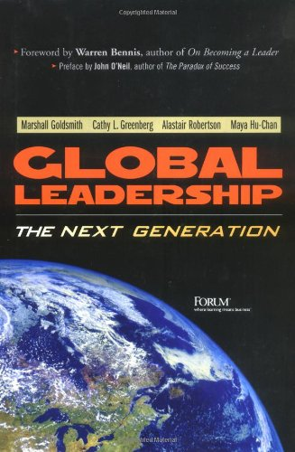 Global Leadership: The Next Generation (Financial Times Prentice Hall Books)