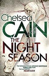 The Night Season by Chelsea Cain (2015-05-21)