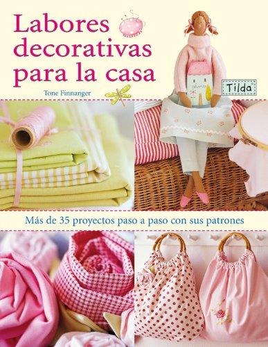 Labores Decorativas Para La Casa. Tilda por Tone Finnanger