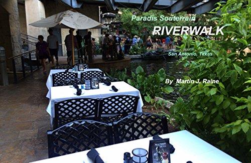 Couverture du livre Paradis Souterrain: RIVERWALK: San Antonio, Texas
