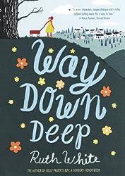 Way Down Deep (Turtleback School & Library Binding Edition) by Ruth White (2011-10-11)