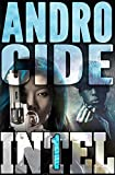 Androcide (Intel 1 Book 5) (English Edition)