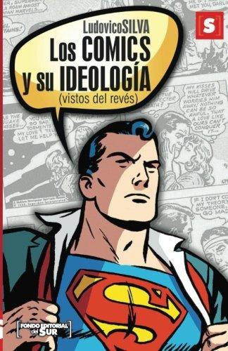 Los comics y su ideología por Ludovico Silva