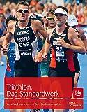 Triathlon. Das Standardwerk: Individuell trainieren mit dem Baukasten-System