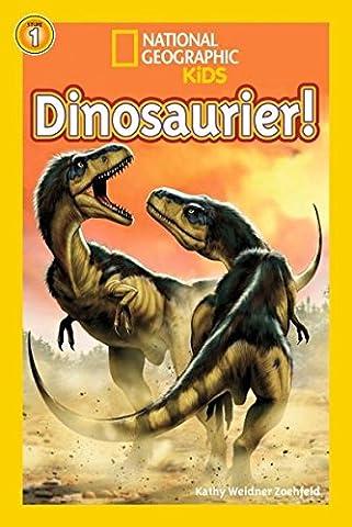 National Geographic KiDS Lesespaß: Dinosaurier: Bd. 11: Dinosaurier (Lesestufe 1 – für (National Geographic Für Kinder)