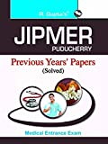 JIPMER Pondicherry Medical Entrance Exam: Previous Years' Solved Papers