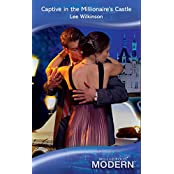 Captive In The Millionaire's Castle (Mills & Boon Modern) (Mills and Boon Modern)