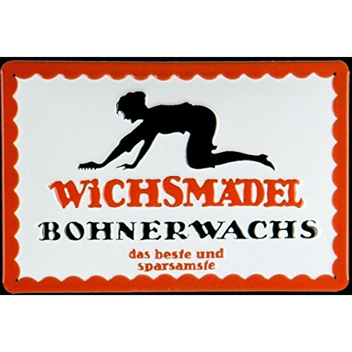 Wichsmädel Bohnerwachs Blechschild, 30 x 20 cm