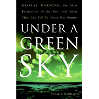Under a Green Sky: The Once and Potentially Future Greenhou (English Edition)