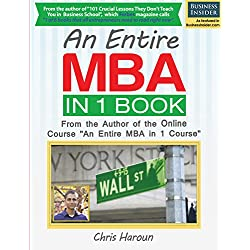 An Entire MBA in 1 Book: From the Author of the Online Course An Entire MBA in 1 Course