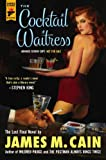 The Cocktail Waitress (Hard Case Crime Novels)