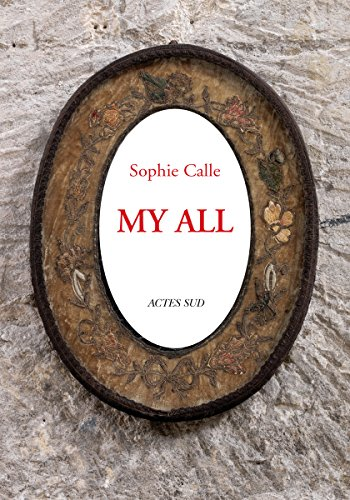Sophie Calle: My All (Postcards) por Sophie Calle