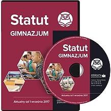 Statut gimnazjum Aktualny od 1 wrzesnia 2017