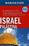 Baedeker Reiseführer Israel, Palästina: mit GROSSER REISEKARTE - Michel Rauch, Robert Fishman