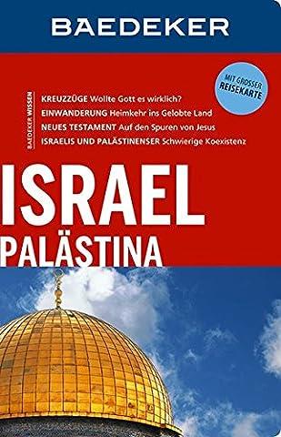 Baedeker Reiseführer Israel, Palästina: mit GROSSER