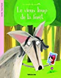 La minute du papillon : Le Vieux Loup de la Foret