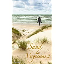 Sand des Vergessens 2. Roman